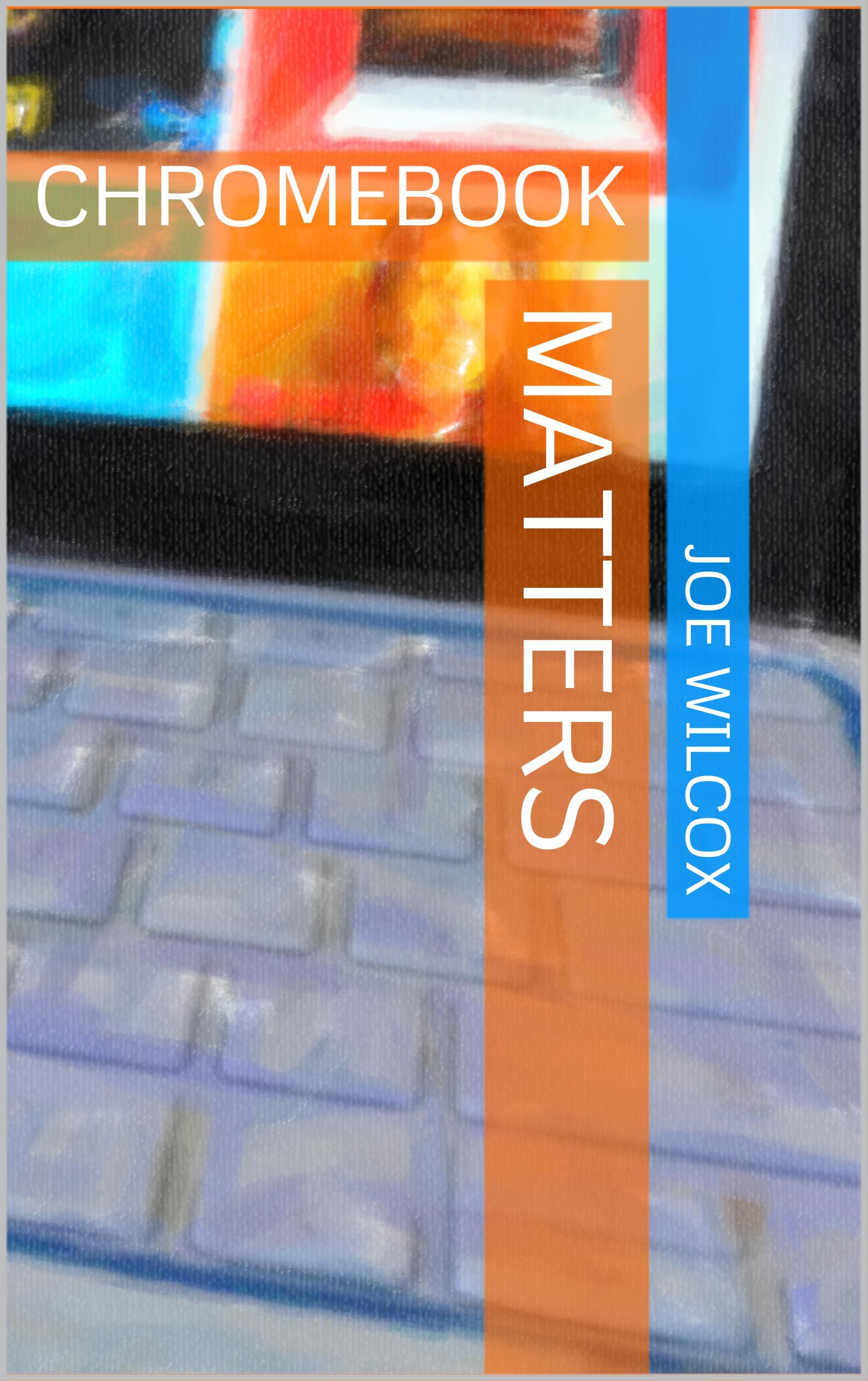 Chromebook-Matters
